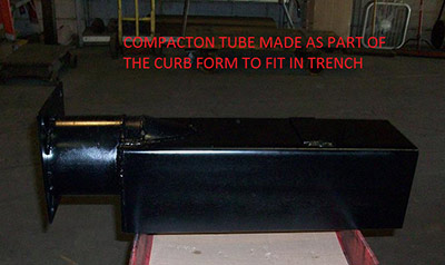 Compact Tube for Trench Curb