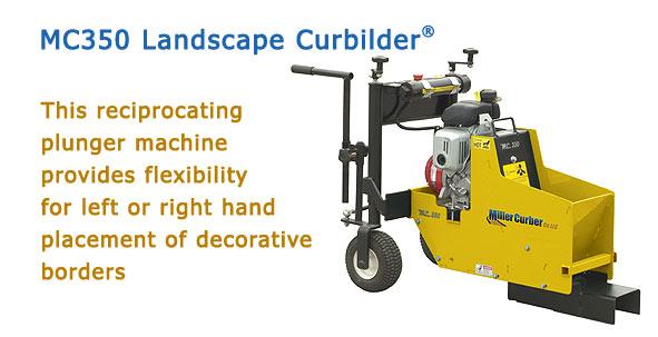 MC350 Landscape Curbilders®